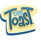 Tiny Toast™